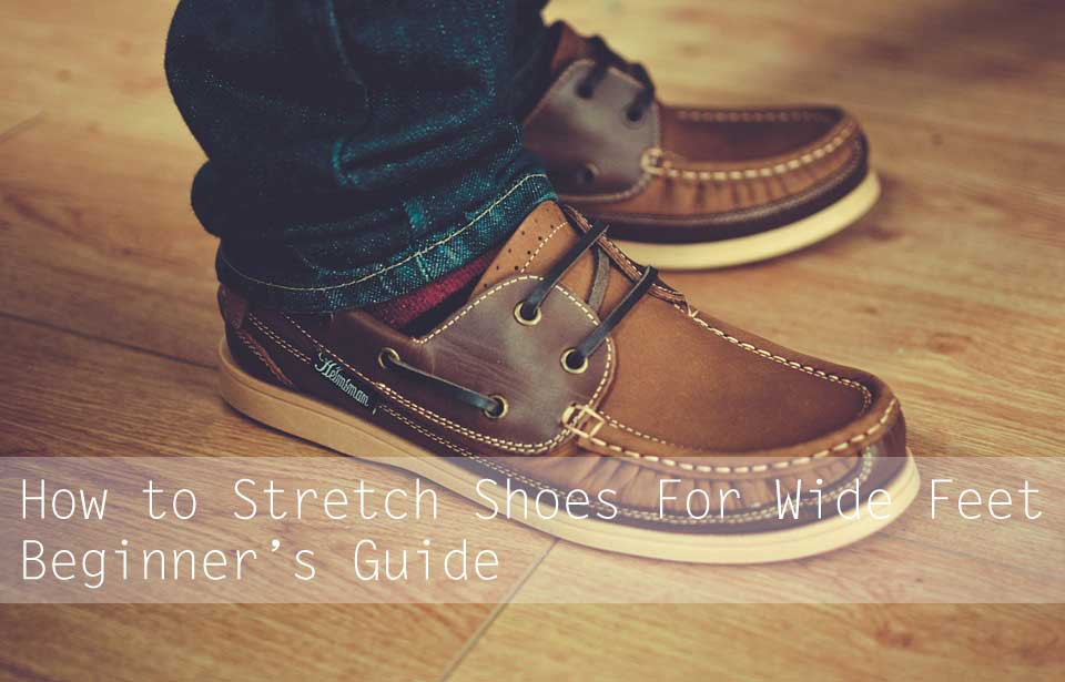 How To Stretch A Shoe A Size Bigger