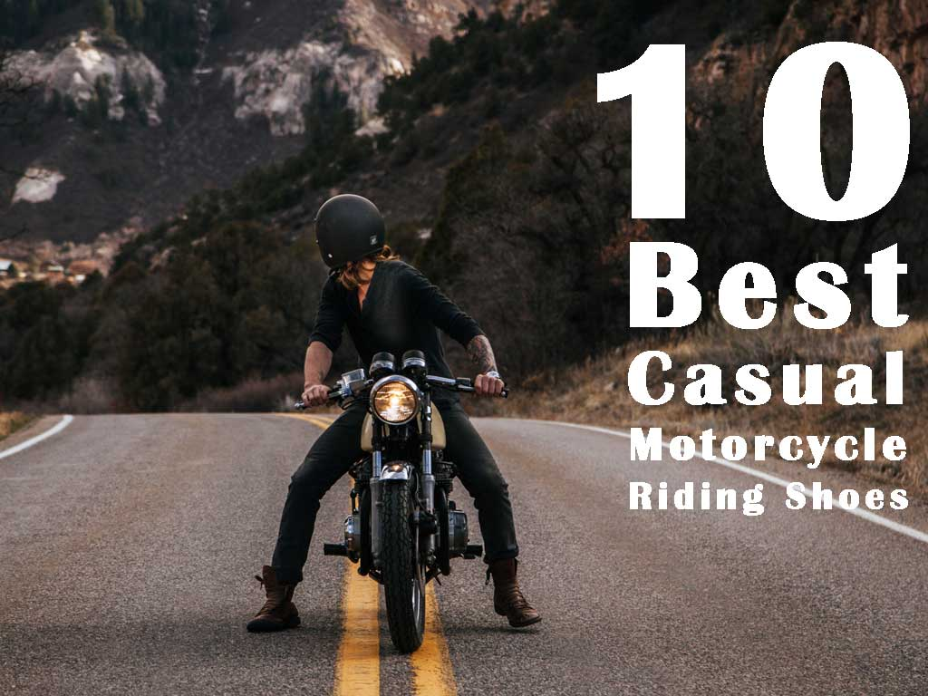 10 BEST CASUAL SHOES FOR MOTORCYCLE RIDING