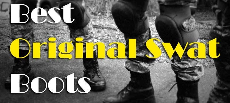 Find The Best Original Swat Boots Review With Expert Guide