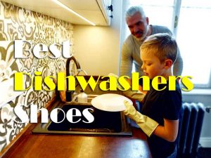 How To Choose The Best Shoes For Dishwashers In Market