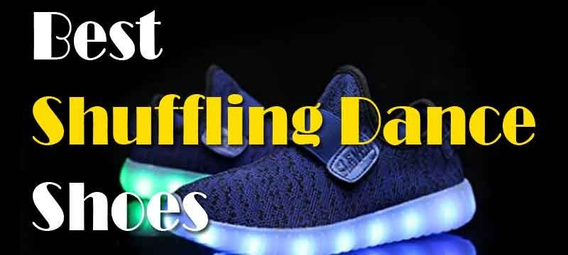Things To Consider Buying Best Shoes for Shuffling Dance