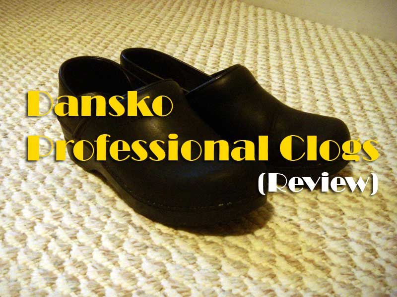 Things to consider before buying Dansko Women's Professional Clog