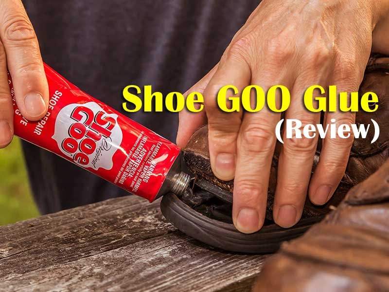 Shoe GOO - The Best Adhesive for Fixing Worn Shoes and Boots